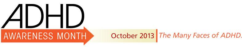 Global ADHD Awareness Month - October 2013